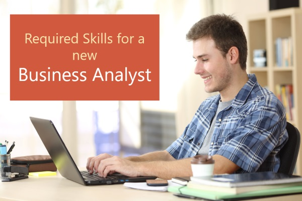Skills for a new business analyst