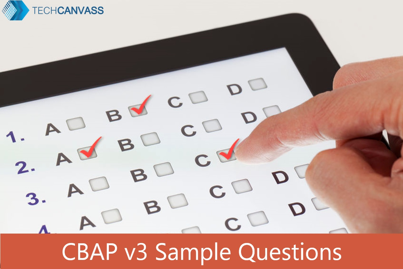 Cbap Exam Questions Case Study Based Business Analyst Central