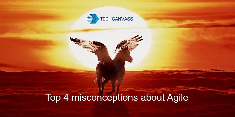 Top 4 misconceptions about Agile