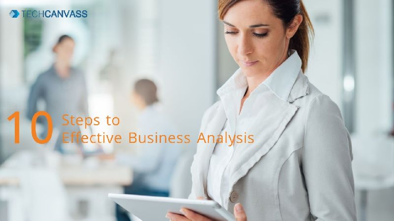 10 Steps to Effective Business Analysis