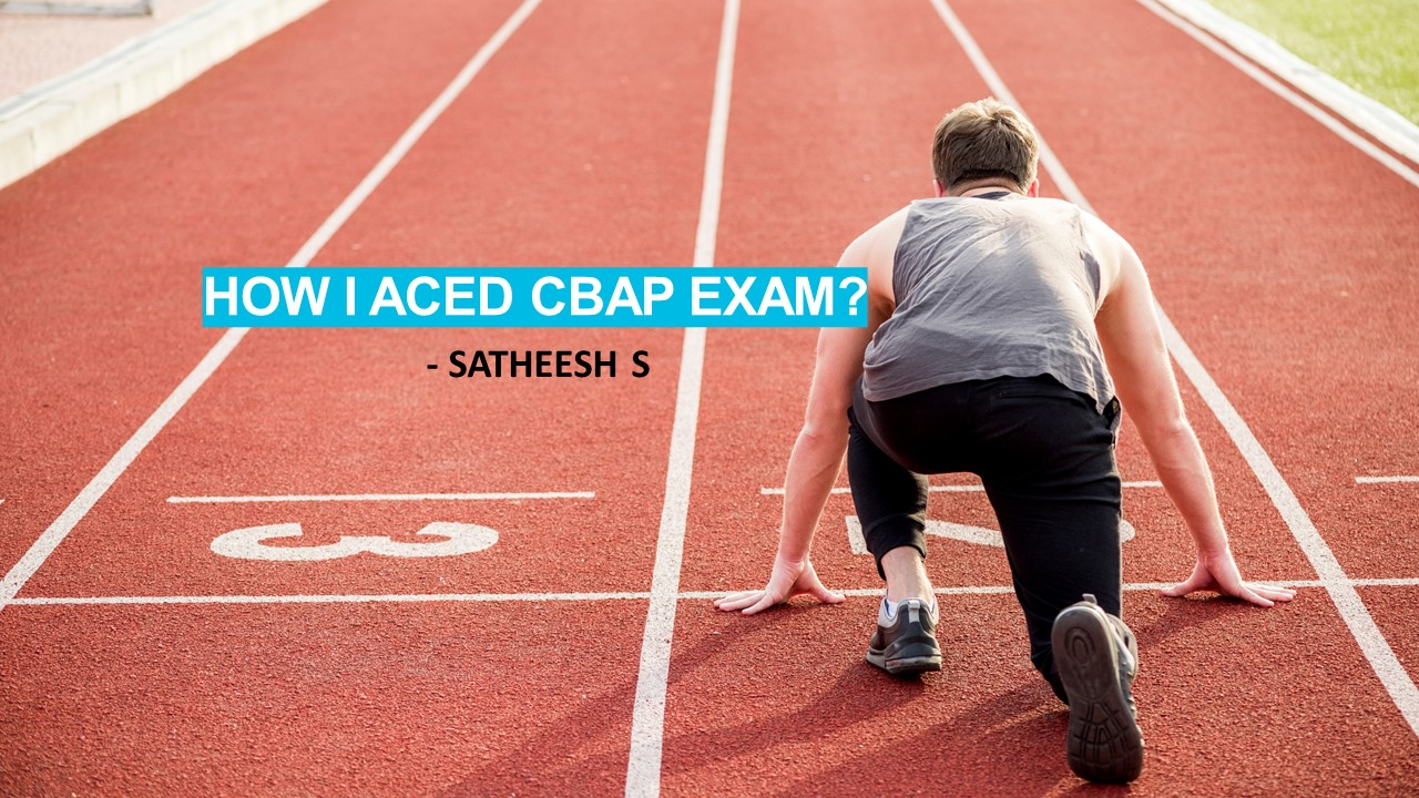How I aced the CBAP exam