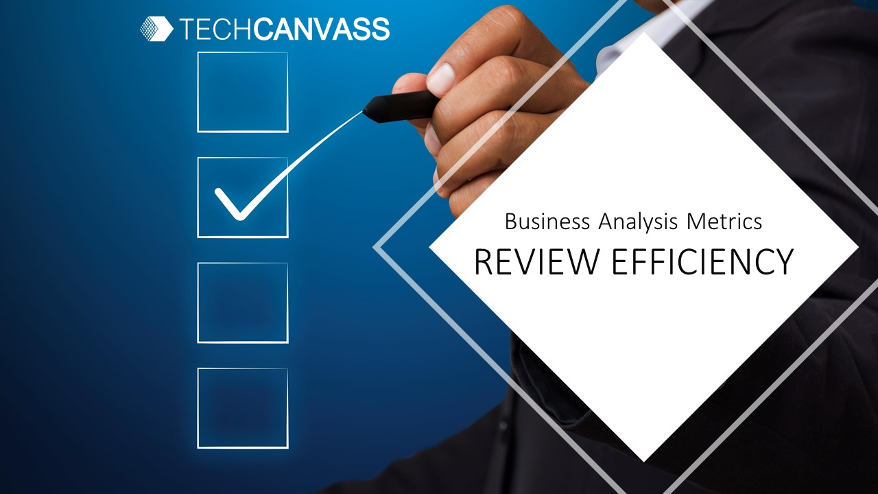 What is Review Efficiency?