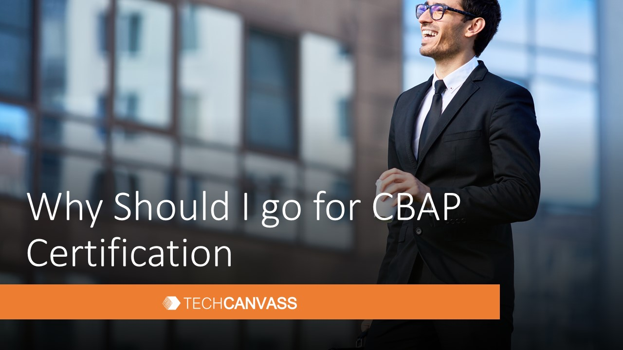 Value of CBAP Certification