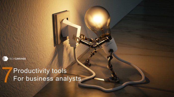 Top seven productivity tools for business analysts